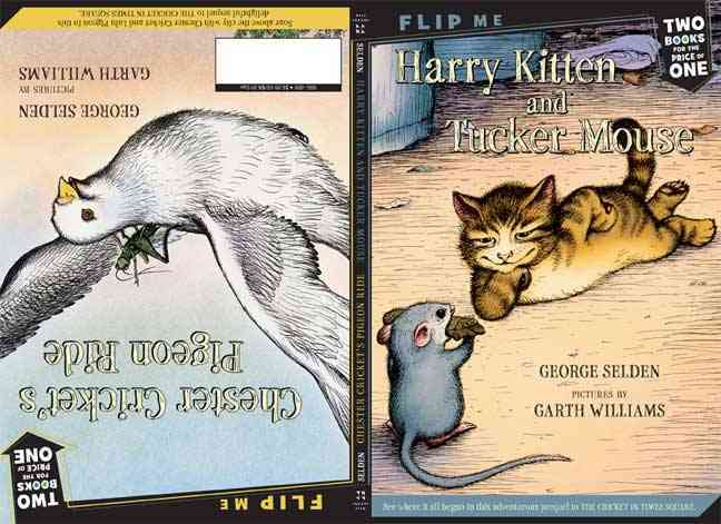 Harry Kitten and Tucker Mouse / Chester Cricket's Pigeon Ride By Selden, George/ Williams, Garth (ILT)