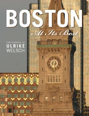 Boston at Its Best By Welsch, Ulrike (PHT)